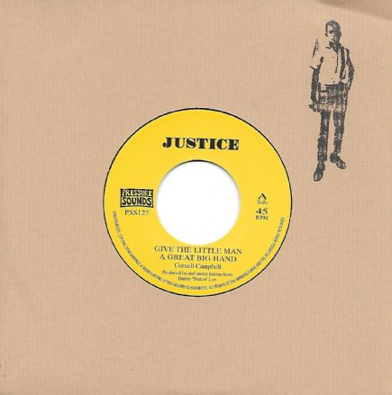 Cornell Campbell-Give The Little Man A Great Big Hand/King Tubby - dub (Justice/Pressure Sounds) 7""